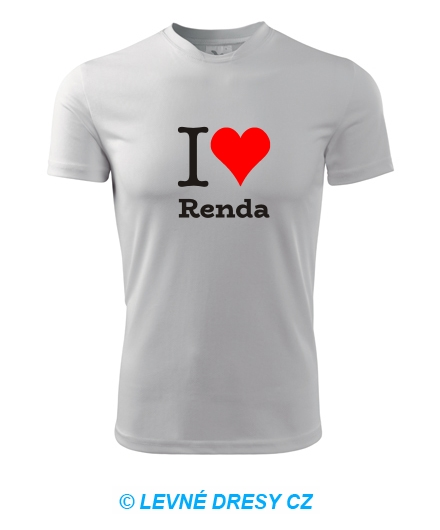 Tričko I love Renda
